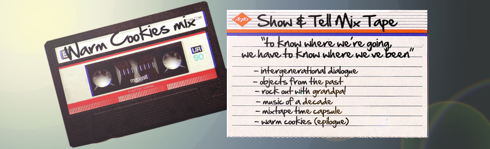 Intergenerational Show and Tell Mixtape