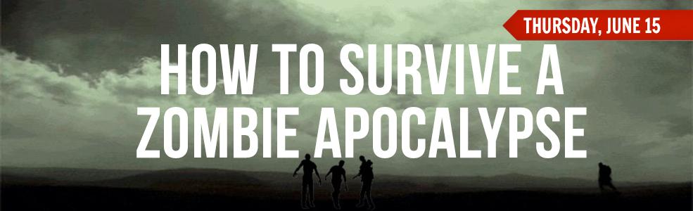 Zombie Apocalypse June 2017